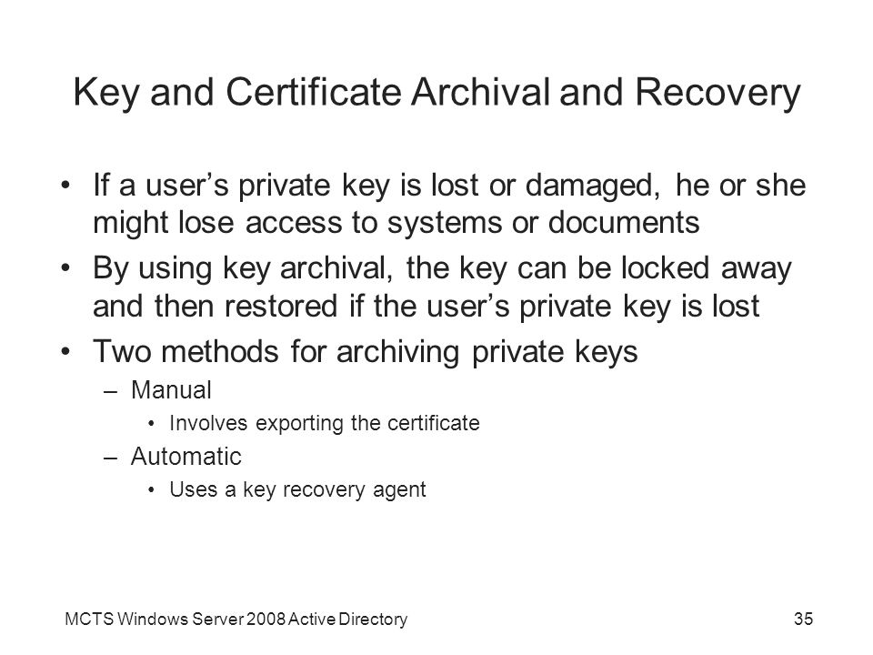 Key and Certificate Archival and Recovery