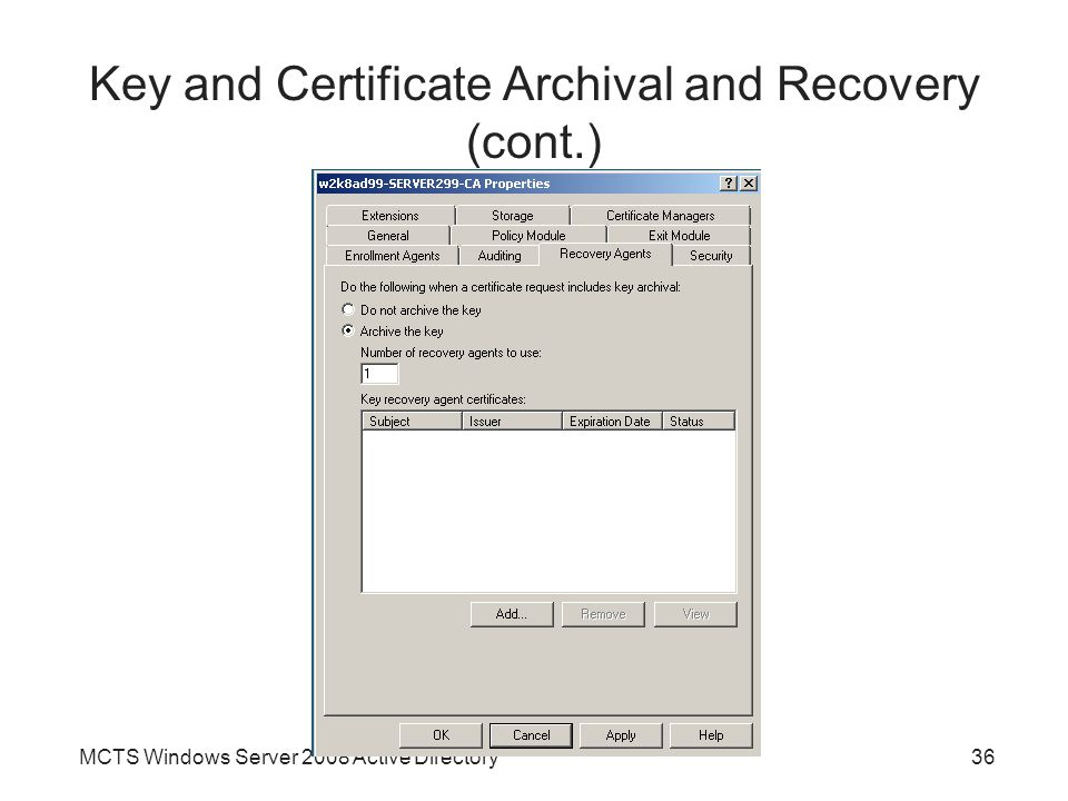 Key and Certificate Archival and Recovery (cont.)