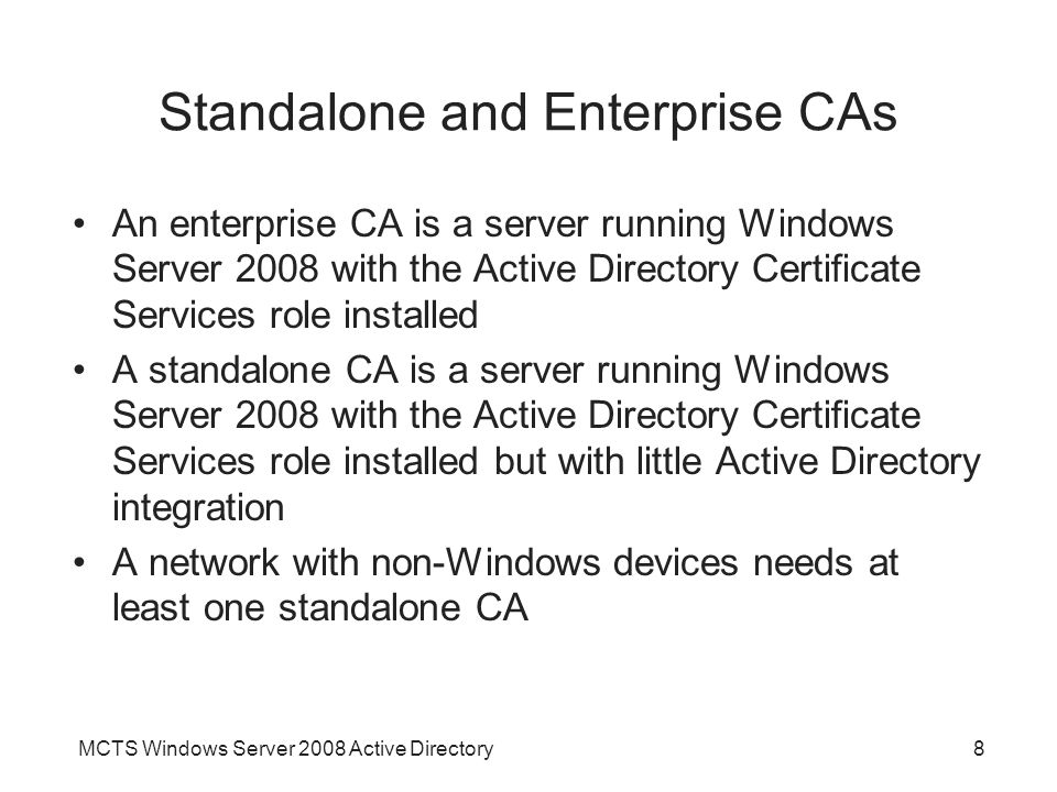 Standalone and Enterprise CAs