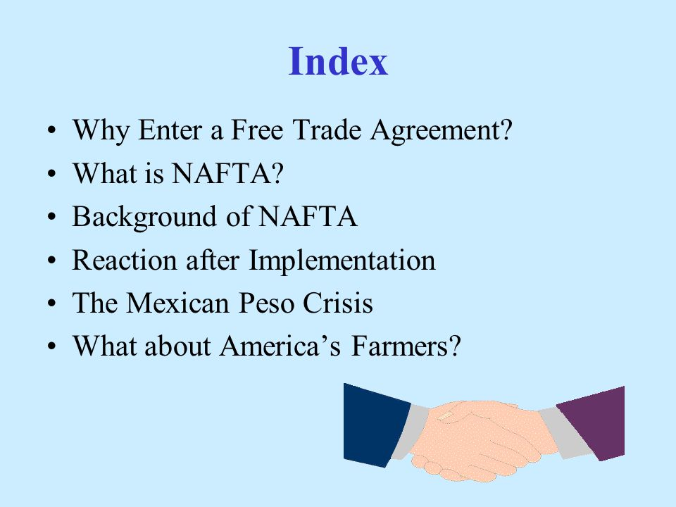 The north american free trade agreement katy haas ppt download index why enter a free trade agreement what is nafta platinumwayz