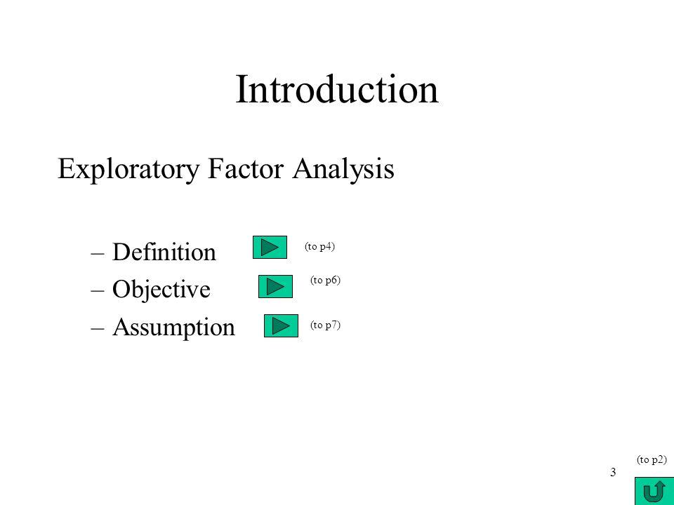 objectives and purpose of factor analysis Was the first to explicitly define factor analysis  goals of factor analysis are   the security scale of the california life goals evaluation schedule (hahn, 1966.