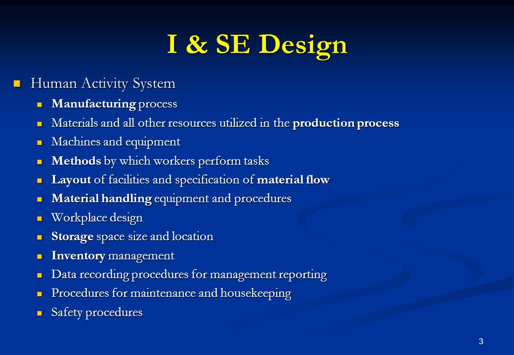 I & SE Design Human Activity System Manufacturing process