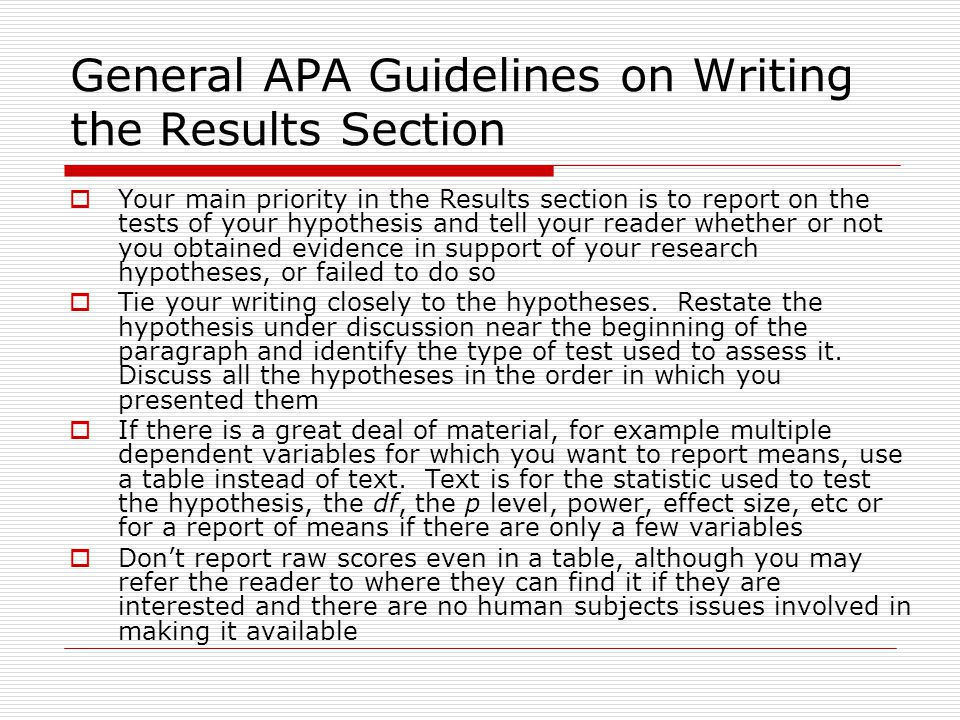 results section research paper apa The purpose of this guide is to provide advice on how to develop and organize a research paper in the  that more or less re-states the results section of your paper.