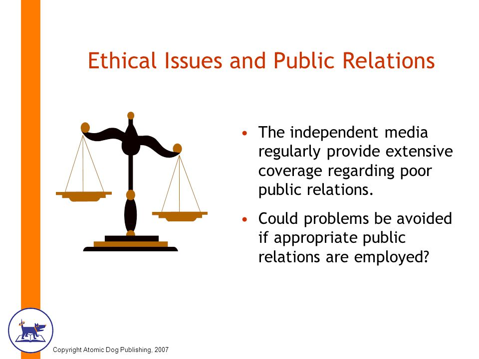 can public relations be ethically moral So, it is the responsibility of the public relations practitioner to educate him or her about the many ways that public relations can contribute to the success of the organization, including solving and preventing ethical dilemmas.
