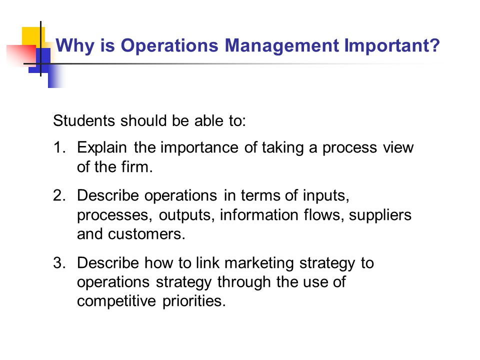 What is the role of operations management in an organization & why it is important in companies?