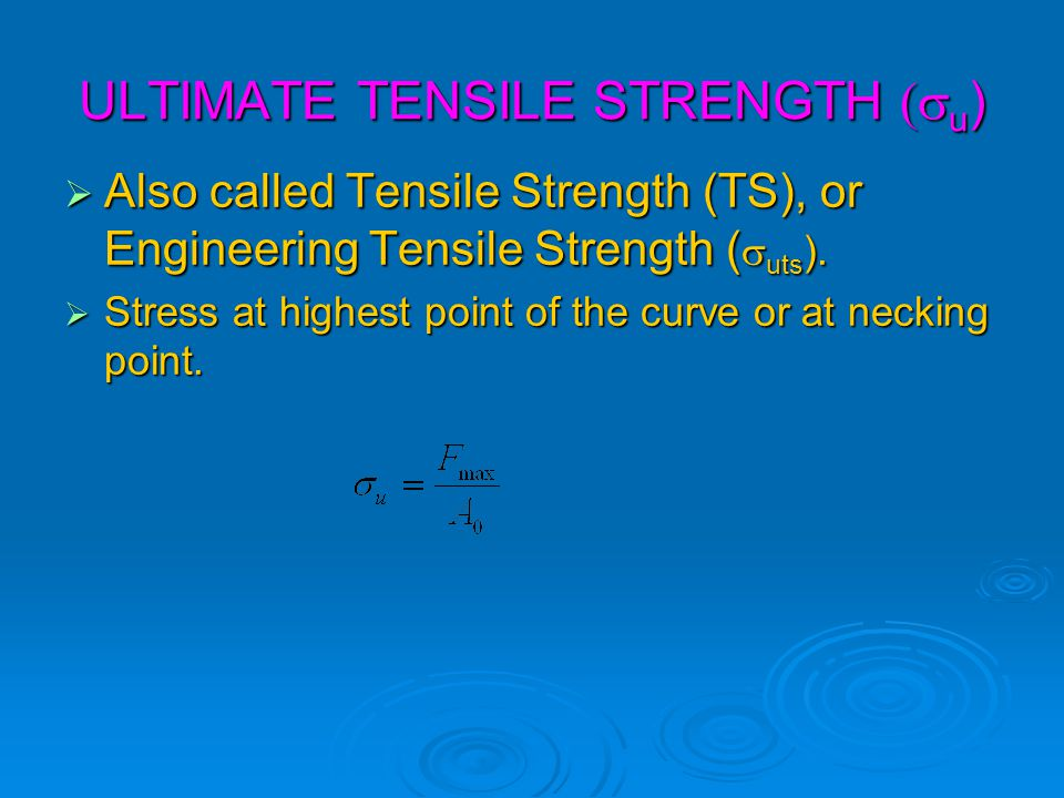ULTIMATE TENSILE STRENGTH (su)