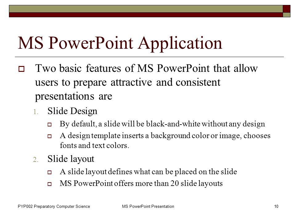 MS PowerPoint Application