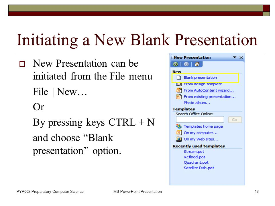 Initiating a New Blank Presentation