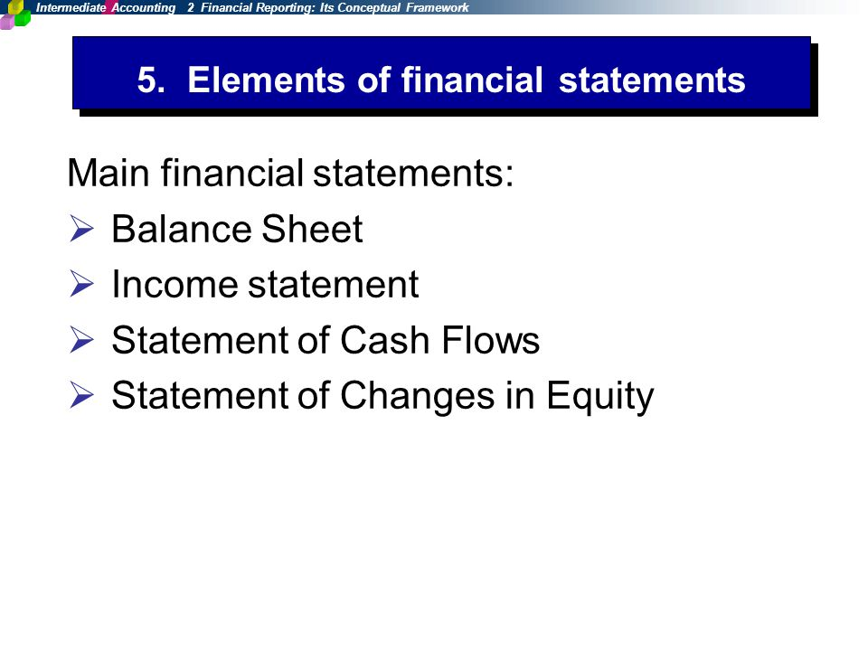elements of financial statements 10 elements of financial statements financial accounting is the branch of accounting that is concerned with the summary, analysis and reporting of financial transactions relating to a business the end product of financial accounting involves the preparation of financial statements for the users of accounting information.