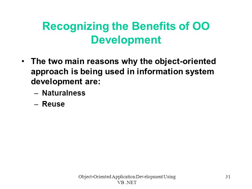 Recognizing the Benefits of OO Development