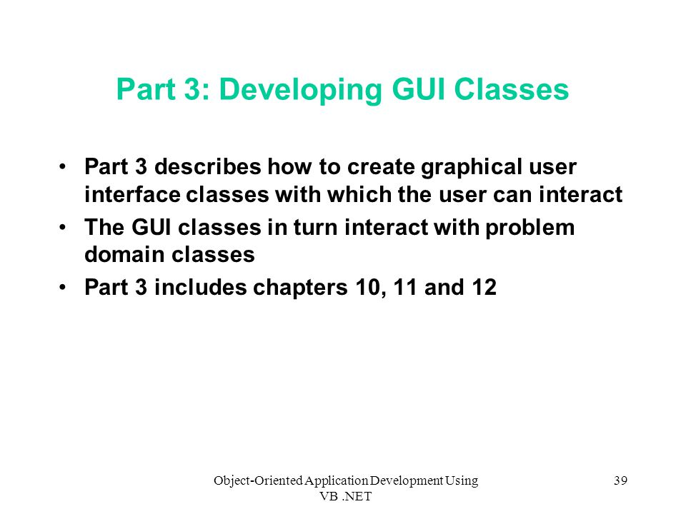 Part 3: Developing GUI Classes