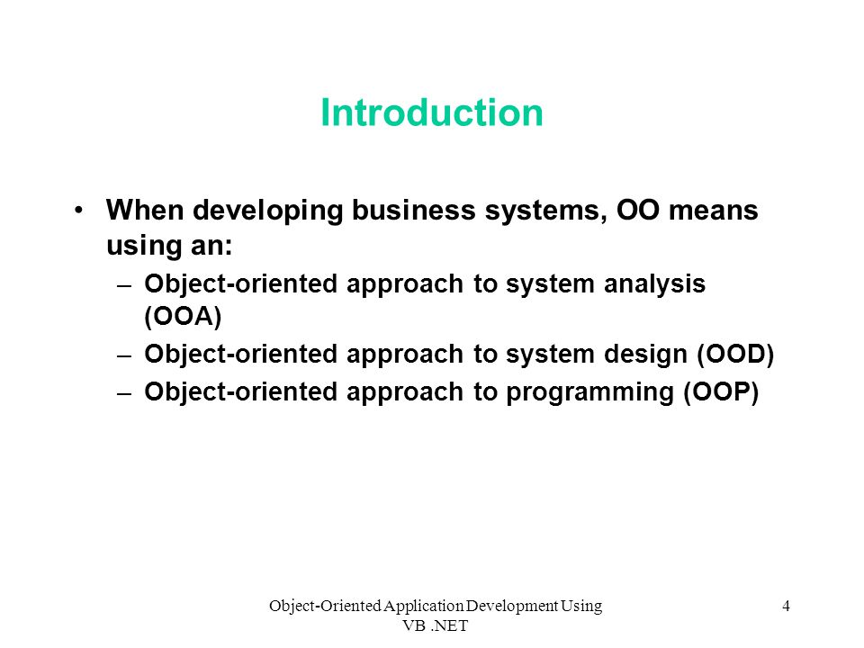 Object-Oriented Application Development Using VB .NET