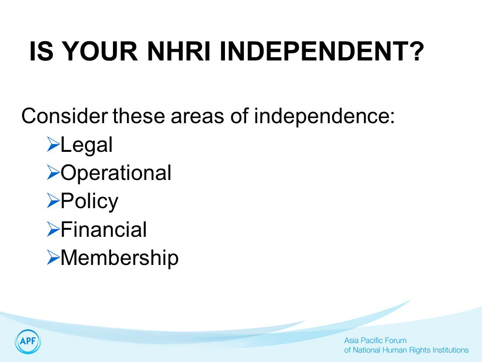 IS YOUR NHRI INDEPENDENT