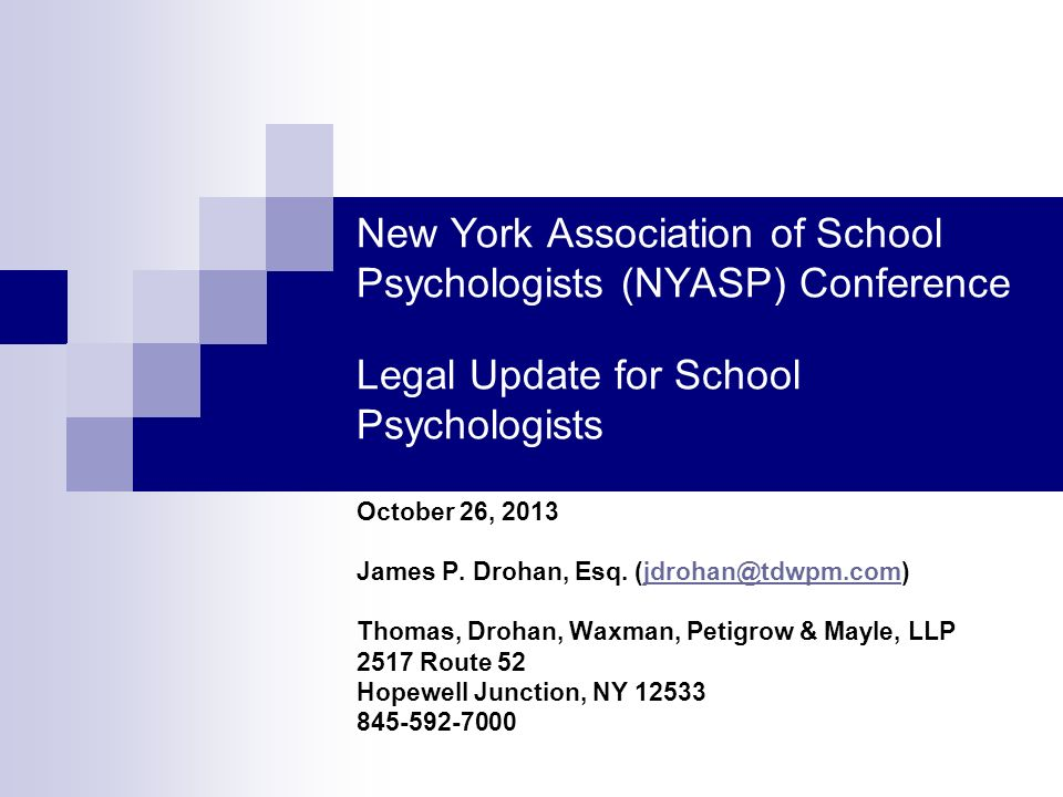 New York Association of School Psychologists (NYASP) Conference Legal Update for School Psychologists