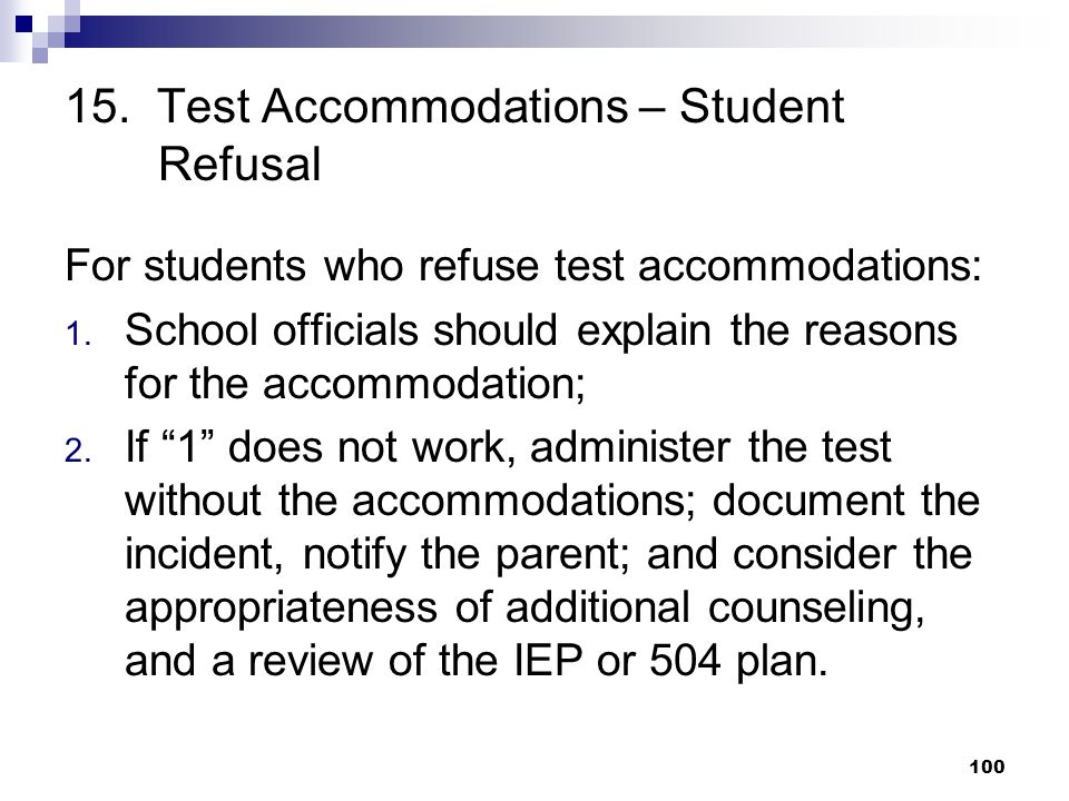 15. Test Accommodations – Student Refusal