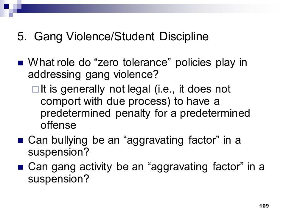 5. Gang Violence/Student Discipline