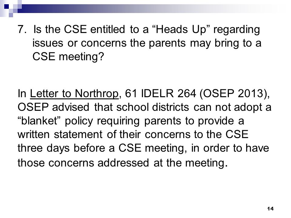 7. Is the CSE entitled to a Heads Up regarding issues or concerns the parents may bring to a CSE meeting