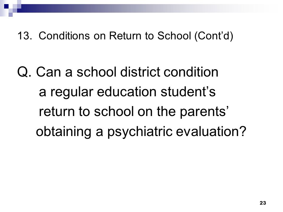 13. Conditions on Return to School (Cont'd)