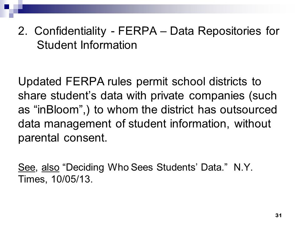 2. Confidentiality - FERPA – Data Repositories for Student Information