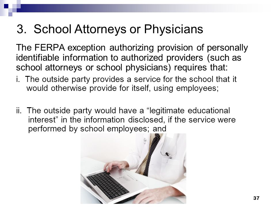 3. School Attorneys or Physicians