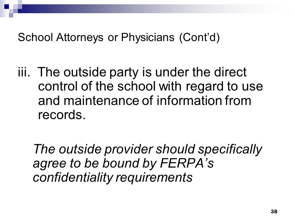 School Attorneys or Physicians (Cont'd)