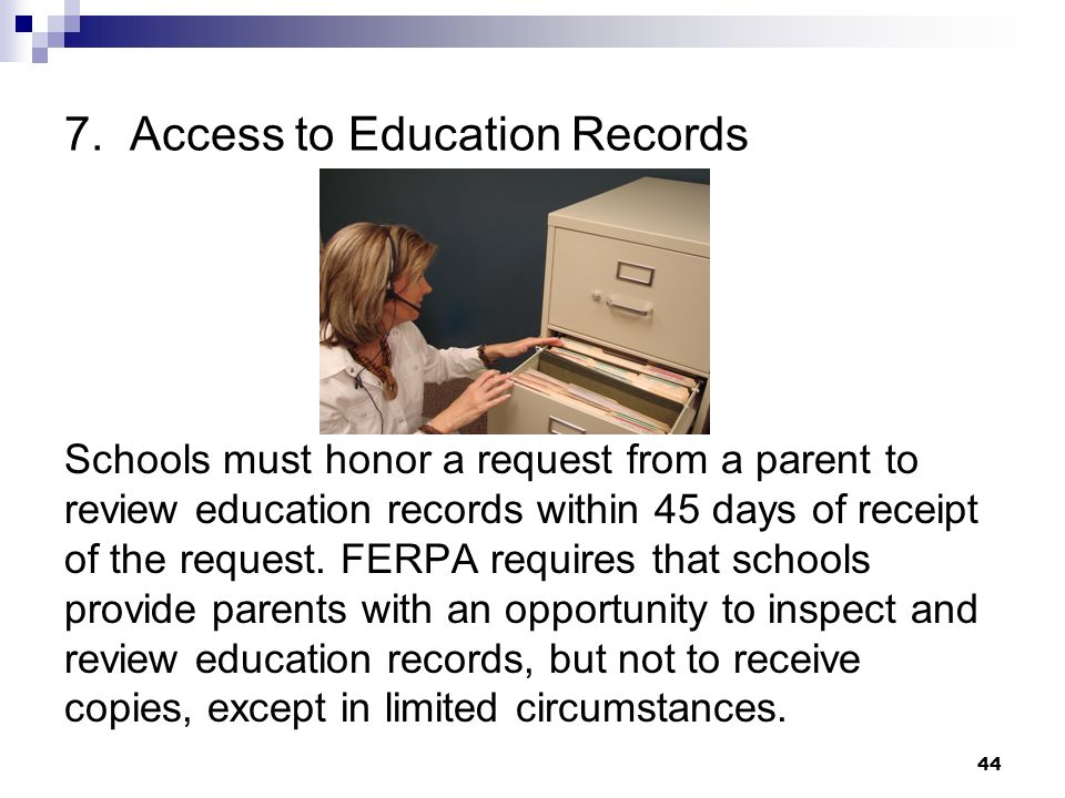 7. Access to Education Records