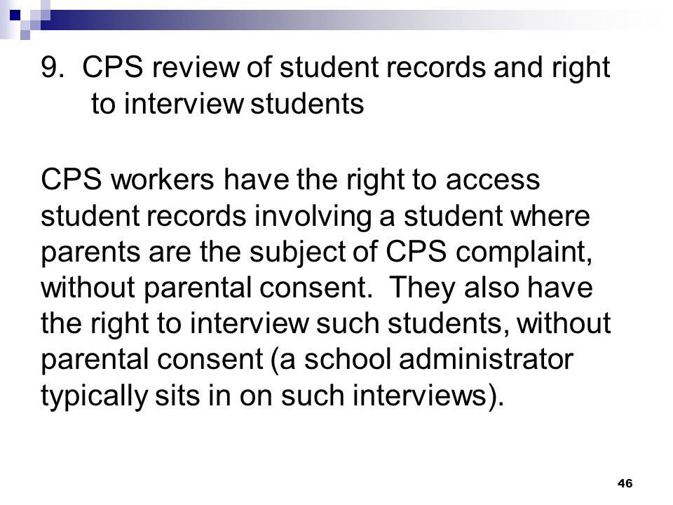 9. CPS review of student records and right to interview students