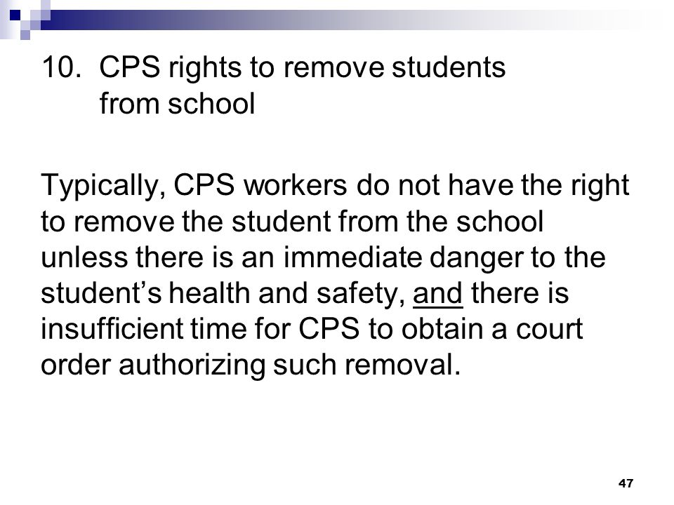 10. CPS rights to remove students from school