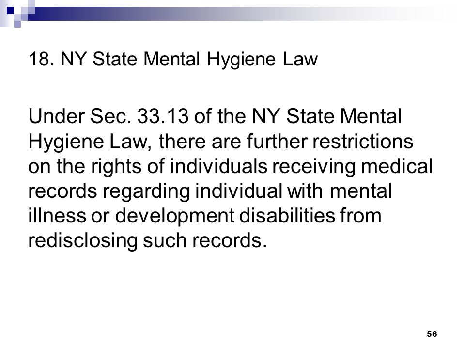 18. NY State Mental Hygiene Law