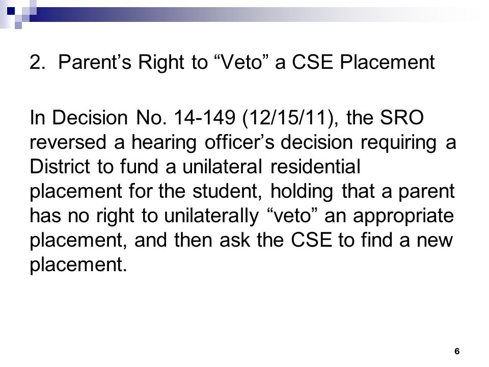 2. Parent's Right to Veto a CSE Placement