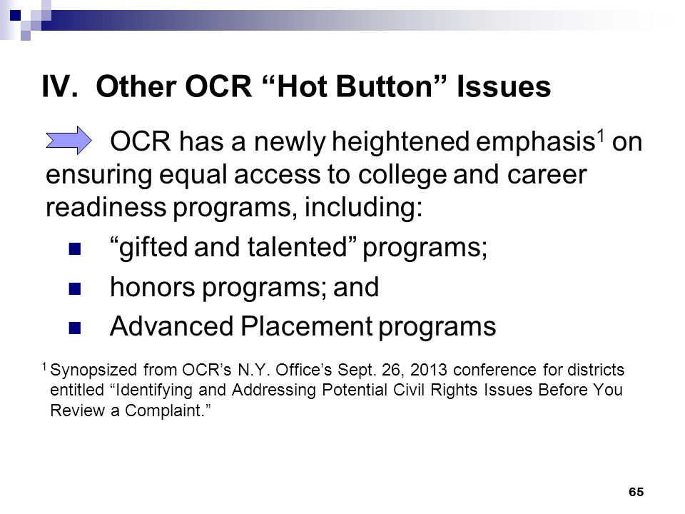 IV. Other OCR Hot Button Issues