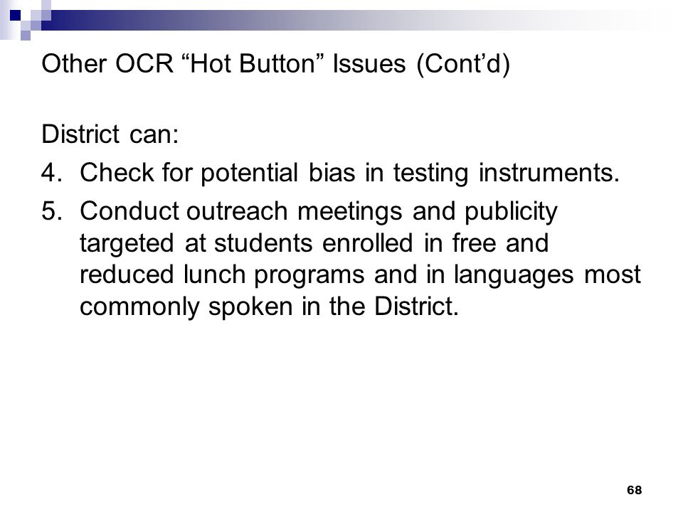 Other OCR Hot Button Issues (Cont'd)