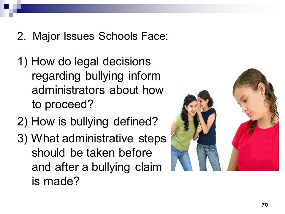 2. Major Issues Schools Face: