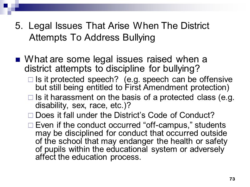 5. Legal Issues That Arise When The District Attempts To Address Bullying