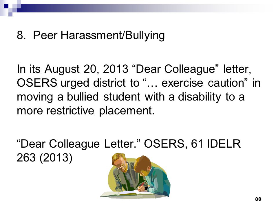 8. Peer Harassment/Bullying