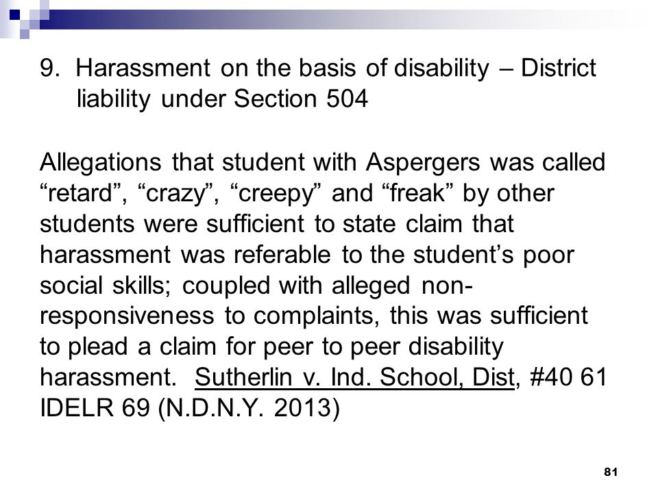 9. Harassment on the basis of disability – District liability under Section 504