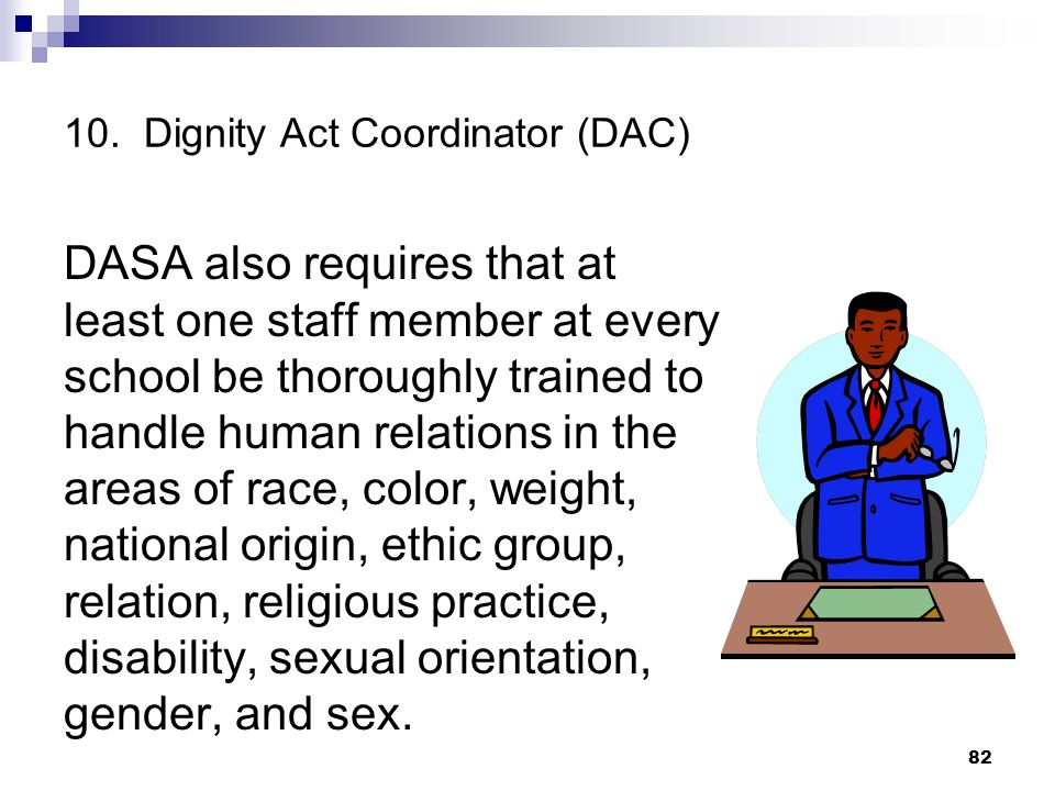 10. Dignity Act Coordinator (DAC)
