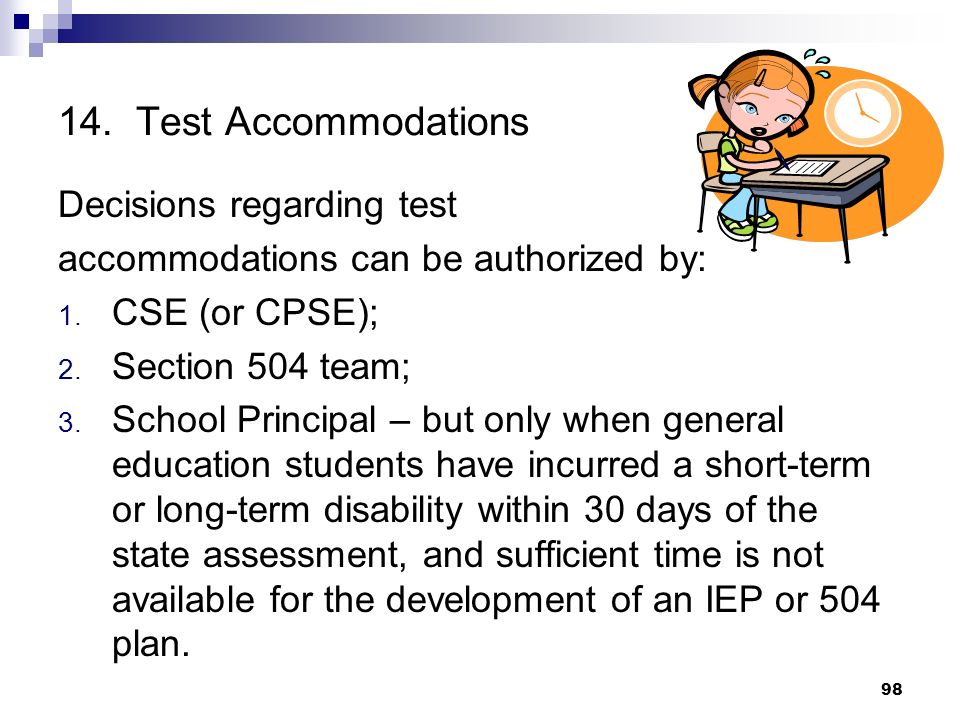 14. Test Accommodations Decisions regarding test