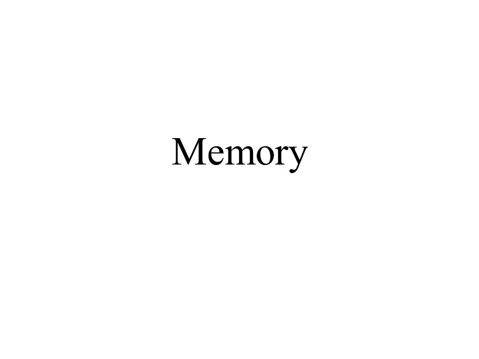 Memory Prepared by Michael J. Renner, Ph.D.