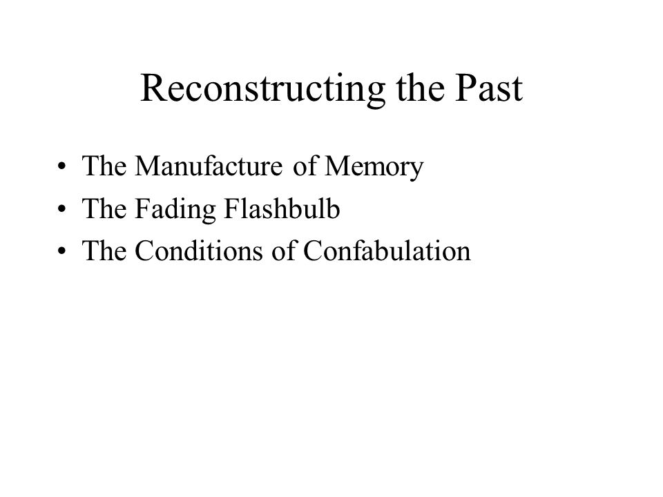 Reconstructing the Past