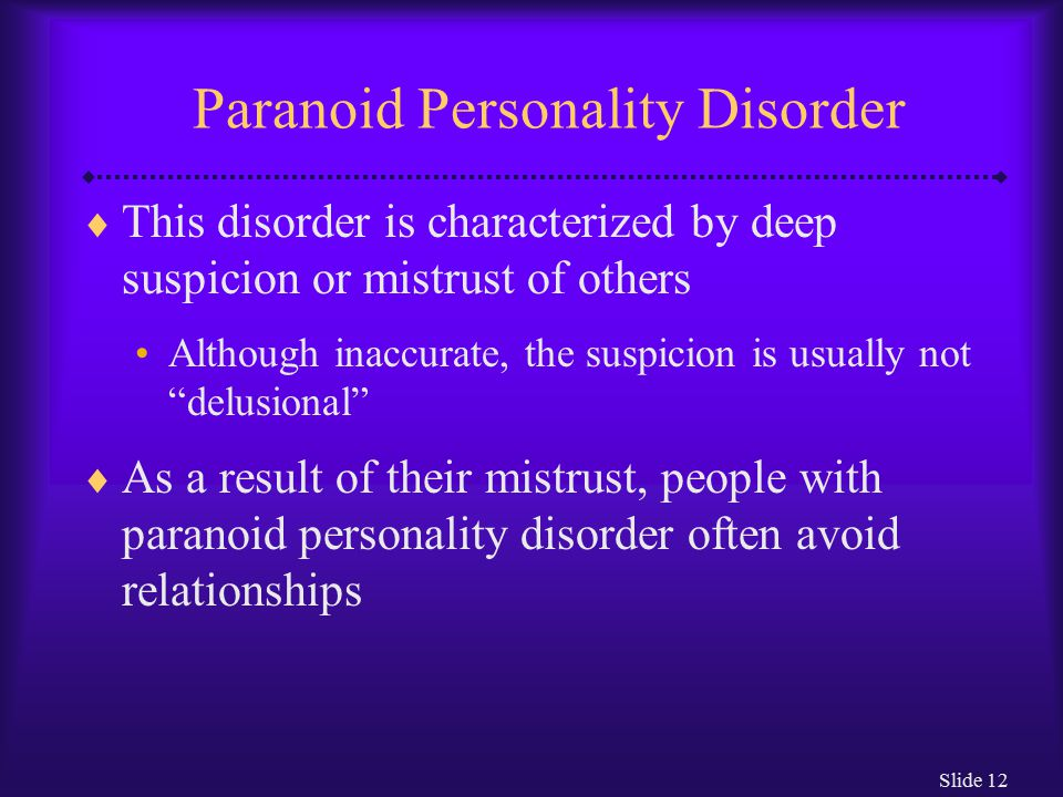 relationship with a paranoid personality disorder