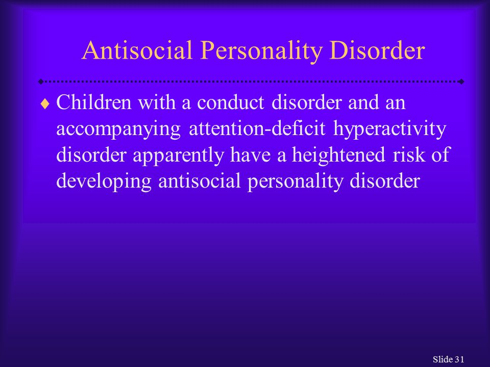 antisocial personallity disorder Antisocial personality disorder causes a person to exploit, manipulate, and generally violate the rights of others counselling and therapy is.