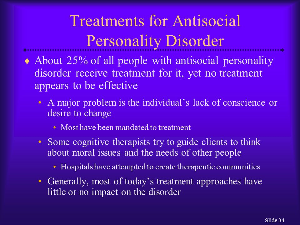 an overview of antisocial personality disorder and psychopathy causes and treatments Of antisocial personality disorder and psychopathy 8 9 overview - antisocial personality disorder antisocial personality disorder: treatments and.