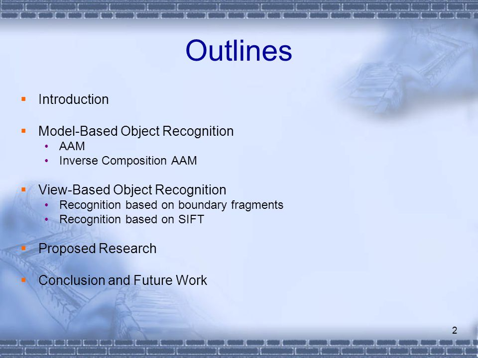 Outlines Introduction Model-Based Object Recognition
