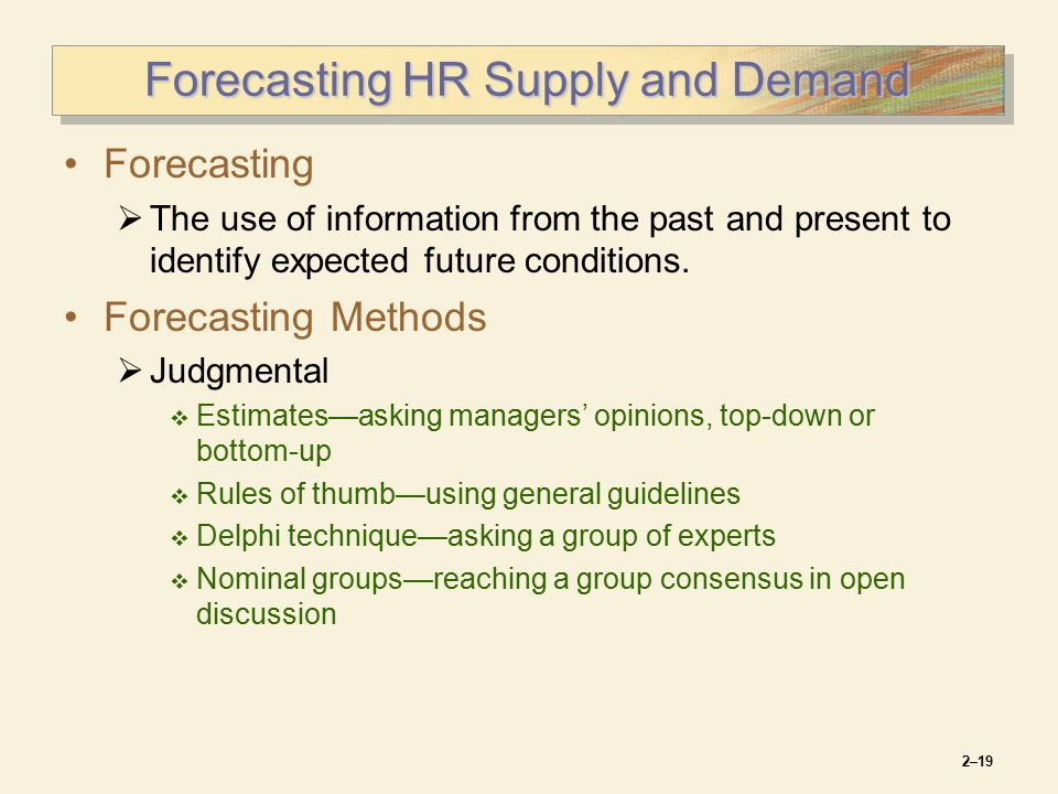 forecasting hr needs The key to zero-base forecasting is a thorough analysis of human resource needs • bottom-up approach a forecasting method in which each successive level of the organization, starting with the lowest, forecasts its employee requirements in order to, ultimately, provide an aggregate forecast of employment needs.