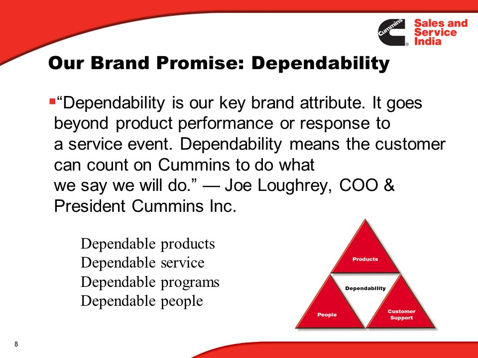 Our Brand Promise: Dependability