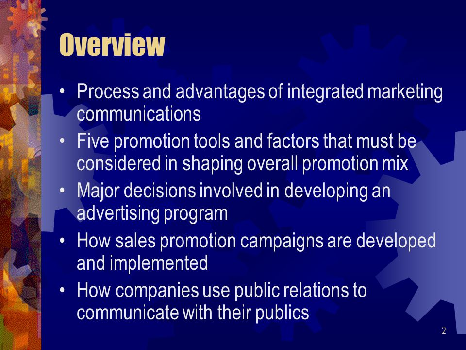 Overview Process and advantages of integrated marketing communications