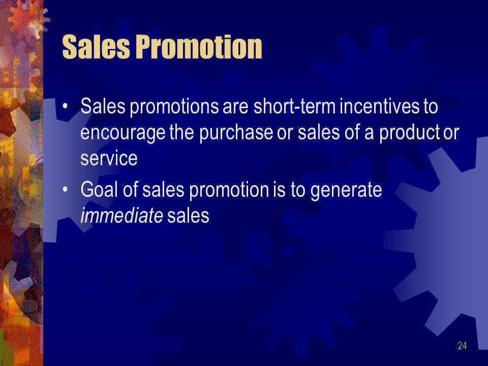 4/16/2017 Sales Promotion. Sales promotions are short-term incentives to encourage the purchase or sales of a product or service.