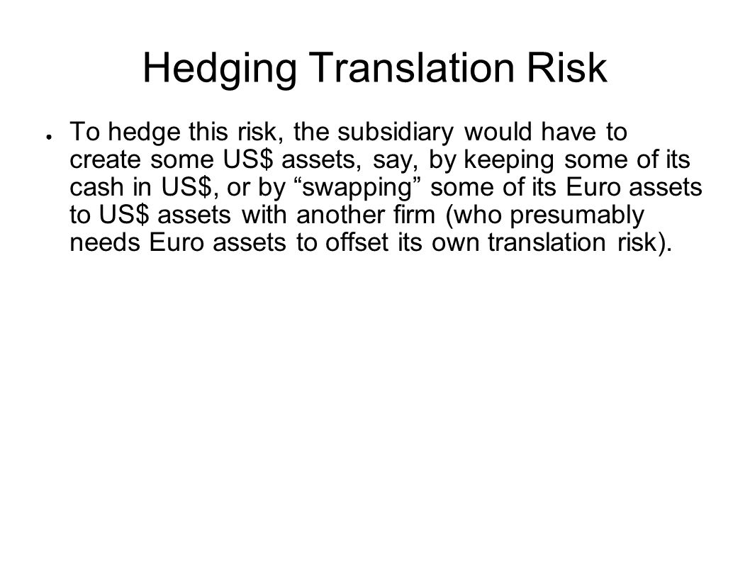 Hedging Translation Risk