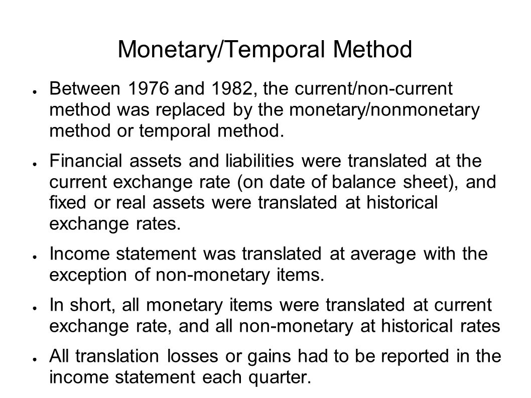 Monetary/Temporal Method